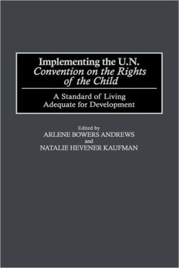 Implementing The Un Convention On The Rights Of The Child