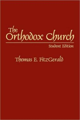 The Orthodox Church: Student Edition