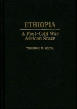 Ethiopia: A Post-Cold War African State