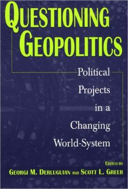 Questioning Geopolitics