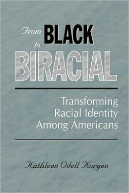 From Black To Biracial
