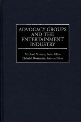 Advocacy Groups And The Entertainment Industry