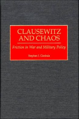 Clausewitz And Chaos