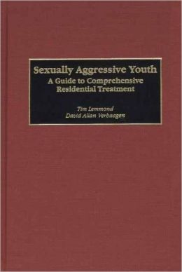 Sexually Aggressive Youth