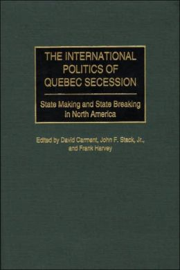 International Politics Of Quebec Secession