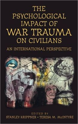 Psychological Impact of War Trauma on Civilians: An International Perspective