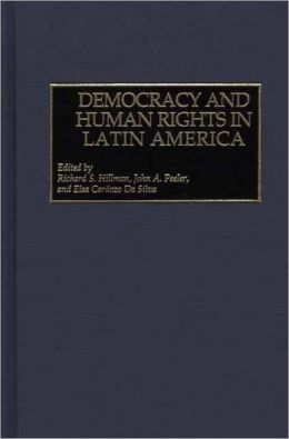 Democracy and Human Rights in Latin America