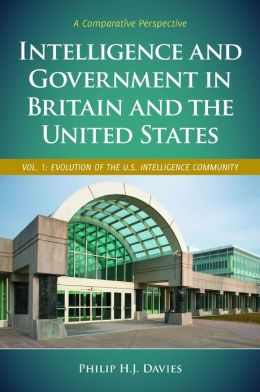 Intelligence and Government in Britain and the United States [2 volumes]: A Comparative Perspective