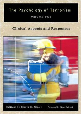Psychology of Terrorism: Clinical Aspects and Responses