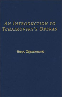 Introduction to Tchaikovsky's Operas
