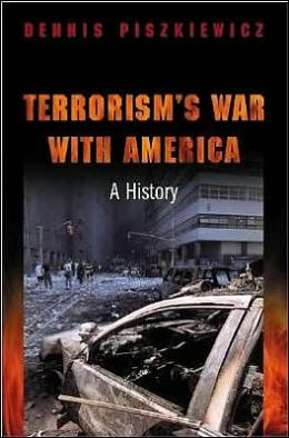Terrorism's War with America: A History