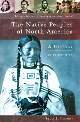 Native Peoples of North America (Native America: Yesterday and Today Series)