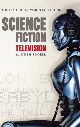 Science Fiction Television: A History