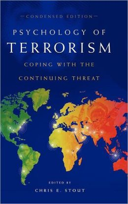 Psychology Of Terrorism, Condensed Edition