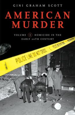 American Murder [Two Volumes] [2 volumes]