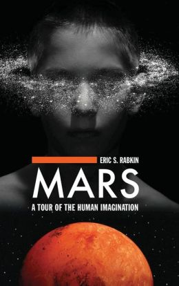 Mars: A Tour of the Human Imagination