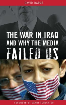 The War in Iraq and Why the Media Failed Us