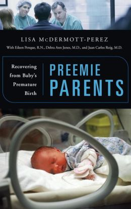 Preemie Parents: Recovering from Baby's Premature Birth