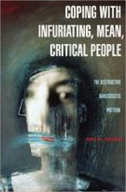 Coping With Infuriating, Mean, Critical People