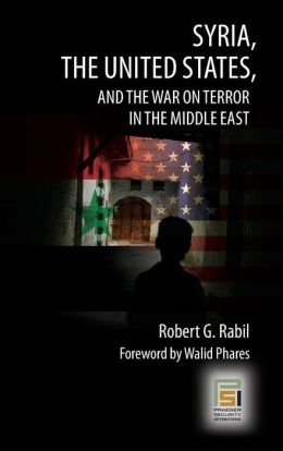 Syria, the United States, and the War on Terror in the Middle East