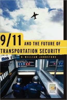 9/11 And The Future Of Transportation Security