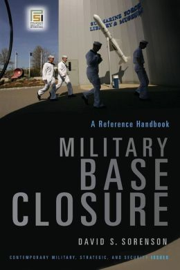 Military Base Closure: A Reference Handbook