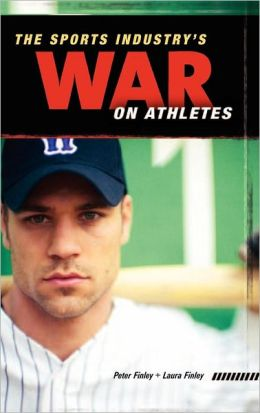 The Sports Industry's War on Athletes