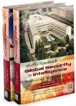PSI Handbook of Global Security and Intelligence [Two Volumes] [2 volumes]: National Approaches