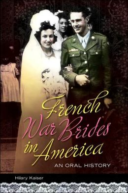 French War Brides in America: An Oral History