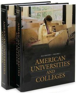 American Universities and Colleges [Two Volumes] [2 volumes]