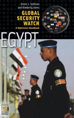 Global Security Watch-Egypt: A Reference Handbook
