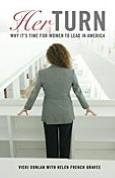 Her Turn: Why It's Time for Women to Lead In America