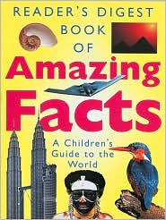 Book of Amazing Facts: A Children's Guide to the World