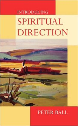 Introducing Spiritual Direction