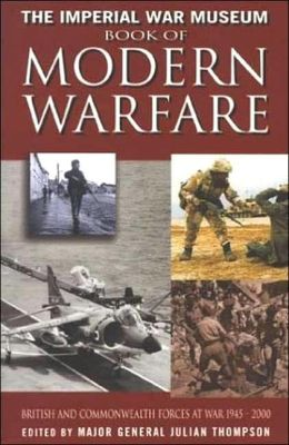 The Imperial War Museum Book of Modern Warfare