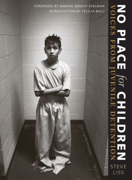 No Place for Children: Voices from Juvenile Detention