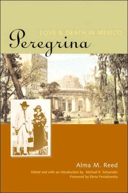 Peregrina: Love and Death in Mexico
