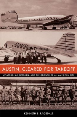 Austin, Cleared For Takeoff