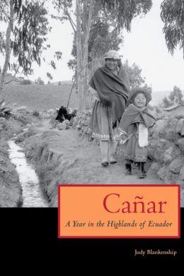 CANAR:YEAR IN HIGHLANDS OF ECUADOR