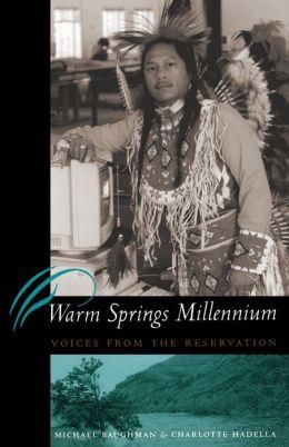 Warm Springs Millennium