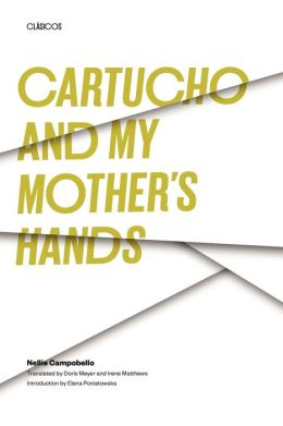 Cartucho, And My Mother's Hands