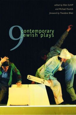 Nine Contemporary Jewish Plays: From the New Play Commission of the National Foundation for Jewish Culture