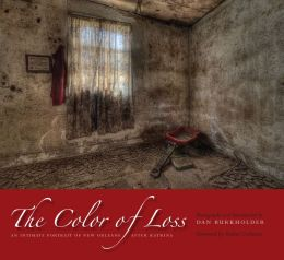 The Color of Loss: An Intimate Portrait of New Orleans after Katrina