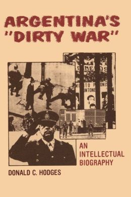 argentina dirty war By taylor marvin argentina's dirty war is one of history's great tragedy between 1976 and 1983 argentina's military government killed between 9,000 and 30,000.