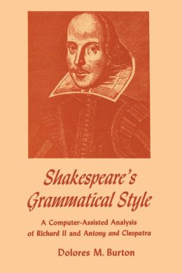 Shakespeare's Grammatical Style