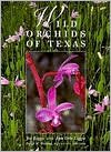 Wild Orchids of Texas (Corrie Herring Hooks Series)