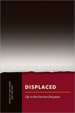 Displaced: Life in the Katrina Diaspora