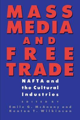 Mass Media And Free Trade