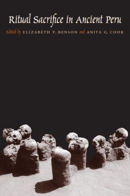 Ritual Sacrifice in Ancient Peru