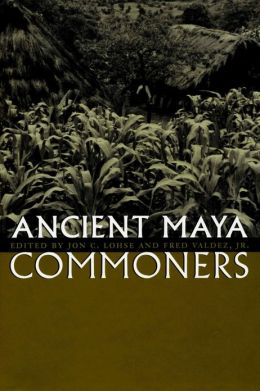 Ancient Maya Commoners